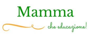 Mamma che educazione